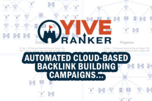 Yive Ranker – Does It Deliver A Backlink Bonanza Or Not?